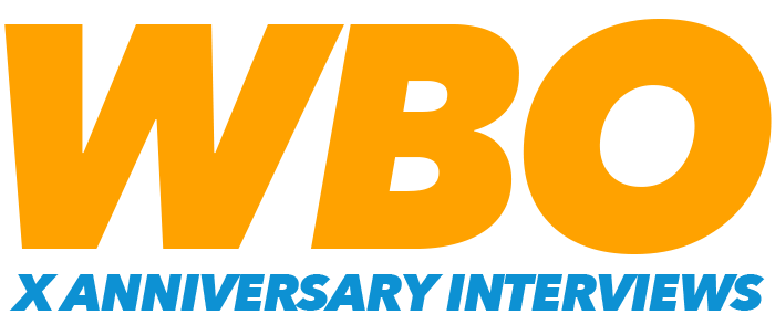[Image: WBO-X-Anniversary-Interviews-Logo.png]